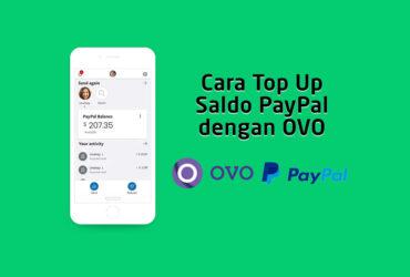 Cara Top Up Isi Saldo PayPal dengan OVO