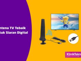 Antena TV Terbaik Untuk Siaran Digital