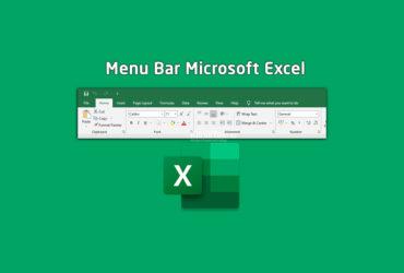 Bagian-bagian Menu pada Microsoft Excel dan Fungsinya