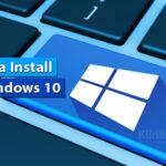 Cara Install (Ulang) Windows 10 Dengan Flashdisk + Gambar 2021
