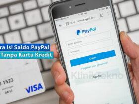 Cara Isi Saldo PayPal Tanpa Kartu Kredit