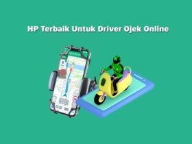 Rekomendasi HP Terbaik Untuk Driver Ojek Online Harga Murah