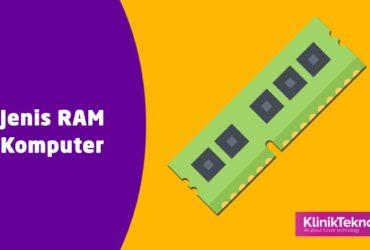 Jenis RAM Laptop dan Komputer PC