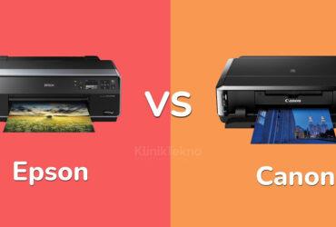 Printer Epson vs Canon, Mana yang Terbaik?