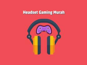 Rekomendasi Headset Gaming Murah Harga 100 Ribuan