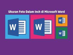 Ukuran Foto Dalam Inch di Microsoft Word